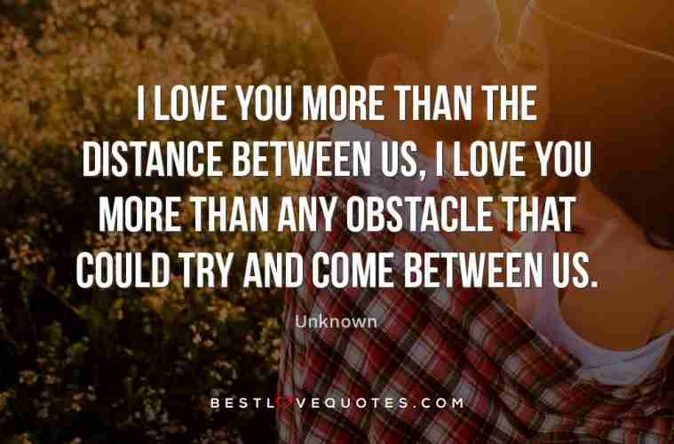 I Love You More Than The Distance Between Us I Love You More Than