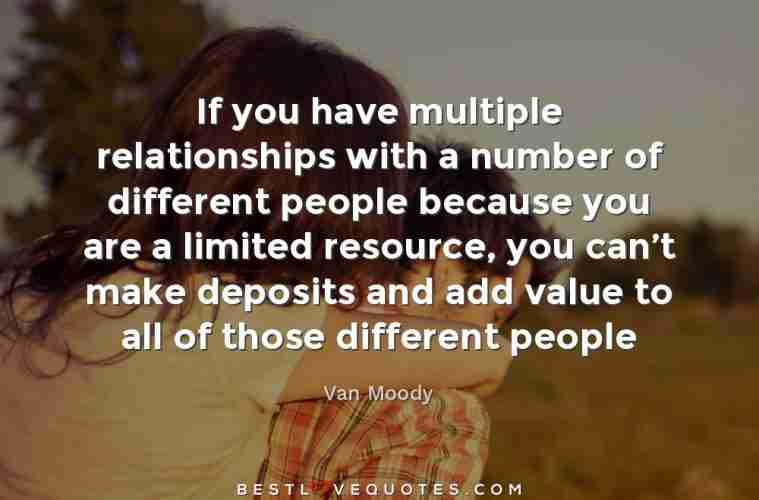 If You Have Multiple Relationships With A Number Of Different People